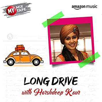 Harshdeep Kaur: My Mixtape