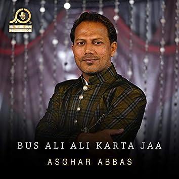 Bus Ali Ali Karta Jaa - Single