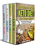 The Complete Keto Diet Plan for Beginners: 4 Book Set: Includes The Science of...