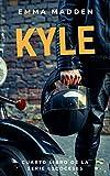 KYLE (Serie Escoceses nº 4)