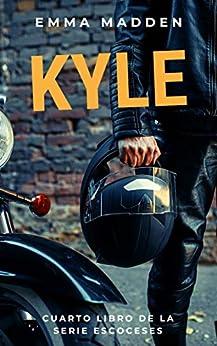 Kyle, Escoceses 04 - Emma Madden (Rom) 51uF9YjnpAL._SY346_