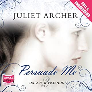 Persuade Me                   By:                                                                                                                                 Juliet Archer                               Narrated by:                                                                                                                                 Jilly Bond                      Length: 10 hrs and 16 mins     30 ratings     Overall 4.2