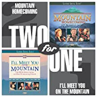 Mountain Homecoming/I'll Meet You on the Mountain