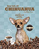Ideogram Designs Chihuahua Coffee Co. Vintage Dog Poster Print 11x14 - Customizable City and State- Please email Directly After Purchase