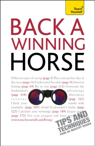 Back a Winning Horse: An introductory guide to betting on horse racing (Teach Yourself) (English Edition)