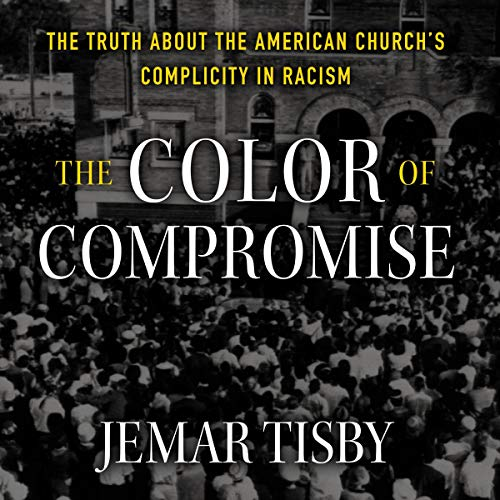 The Color of Compromise cover art