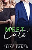 Meet Cute (Love, Camera, Action Book 5)