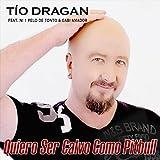 Quiero Ser Calvo Como Pitbull (feat. Ni 1 Pelo de Tonto, Gabi Amador)
