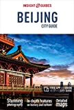 Insight Guides City Guide Beijing (Travel Guide with Free eBook) (Insight City Guides)