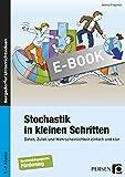 Stochastik in der Förderschule: Daten, Zufall und Wahrscheinlichkeit einfach und klar (5. bis 9. Klasse)