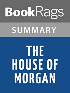 Summary & Study Guide The House of Morgan by Ron Chernow