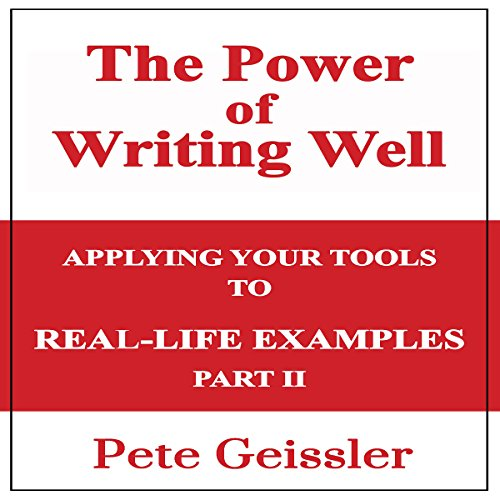 Writing: Applying Your Tools to Real-Life Examples: Part II audiobook cover art