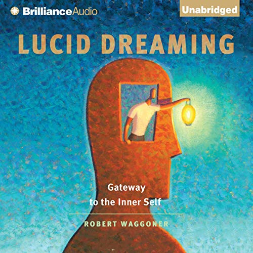 Lucid Dreaming Audiobook By Robert Waggoner cover art