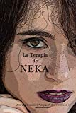 La Terapia de NEKA: ¿Por qué tropezaré 'siempre' dos veces con el mismo...