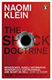 THE SCHOCK DOCTRINE: The Rise of Disaster Capitalism