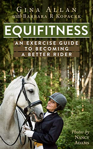 Equifitness: An Exercise Guide to becoming a better Rider (English Edition)