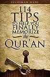 114 Tips to Help You Finally Memorize the Quran - Suleiman b. Hani