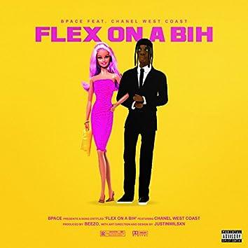 Flex on a Bih (feat. Chanel West Coast)