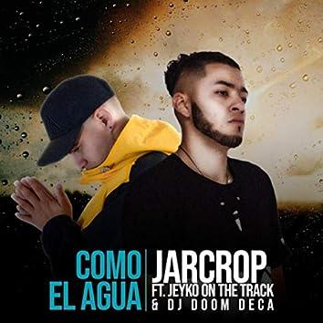 Como el Agua (feat. Jeyko On the Track & DJ Doom Deca)