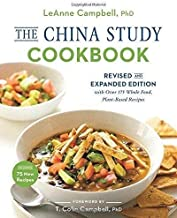 The China Study Cookbook: Revised and Expanded Edition with Over 175 Whole Food, Plant-Based Recipes PDF
