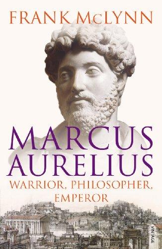 Marcus Aurelius: Warrior, Philosopher, Emperor (English Edition)