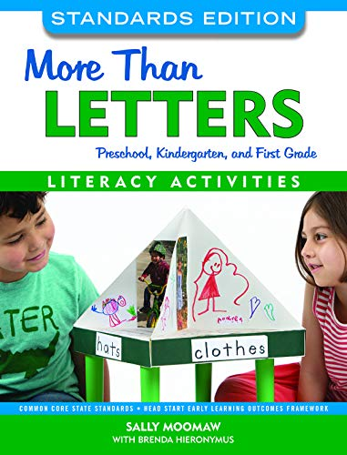 Compare Textbook Prices for More Than Letters, Standards Edition: Literacy Activities for Preschool, Kindergarten, and First Grade  ISBN 9781605545202 by Moomaw, Sally,Hieronymus, Brenda