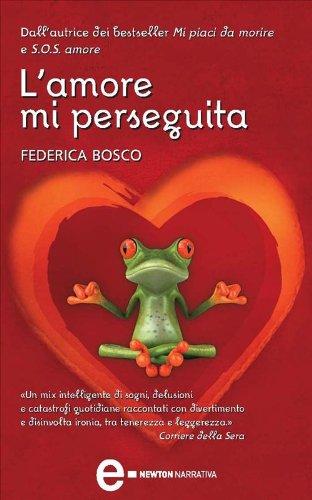 L'amore mi perseguita (Mi piaci da morire Vol. 2)