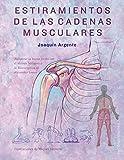 Estiramientos De Las Cadenas musculares (SALUD Y VIDA NATURAL)