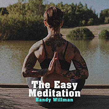 The Easy Meditation