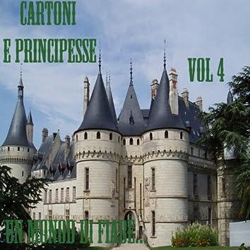 Un mondo di fiabe cartoni e principesse, vol. 4