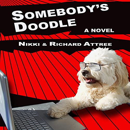 Somebody's Doodle Audiobook By Nikki Attree, Richard Attree cover art