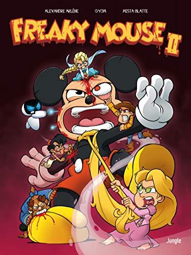Freaky Mouse - tome 2 Il en faut peu pour étriper ! (2)