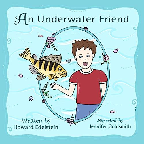 An Underwater Friend Audiobook By Howard Edelstein cover art