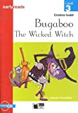 Bugaboo the Wicked Witch. Book + CD (Primaria.English letture)