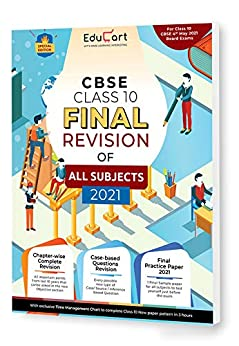 Educart All Subjects Final Revision Book Of CBSE Class 10 Strictly For May 2021 Exam (Objective Maps + Case based Q + Sample Paper) by [Educart]