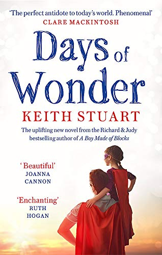 Days Of Wonder: From the Richard & Judy Book Club bestselling author of A Boy...