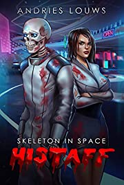 Histaff: A Fantasy Sci-Fi LitRPG Series (Skeleton in Space Book 1)