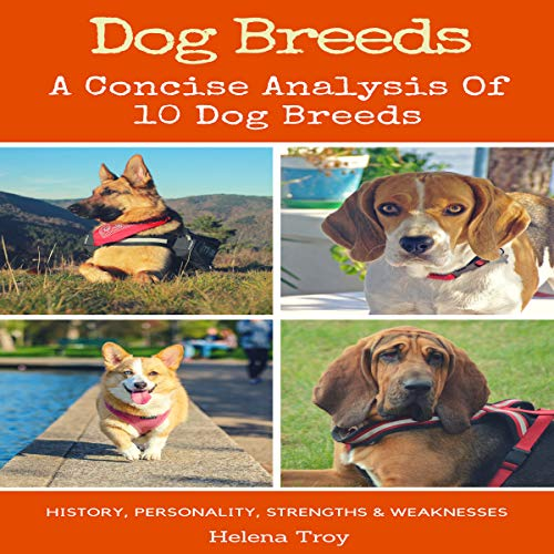 Dog Breeds: A Concise Analysis of 10 Dog Breeds cover art