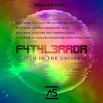 Glitch In The Universe (Remixes, Pt. 1)
