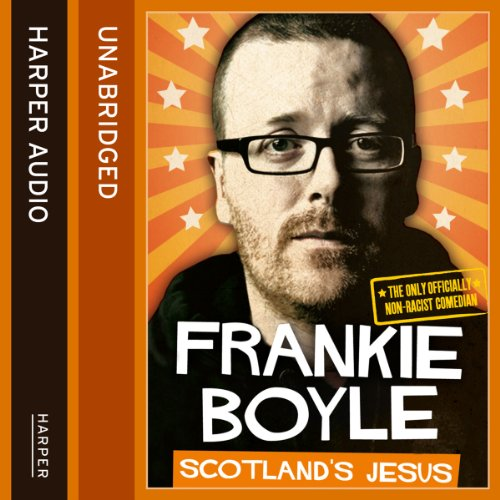 Scotland's Jesus: The Only Officially Non-racist Comedian cover art