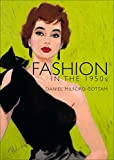 Fashion in the 1950s: 730 (Shire Library)