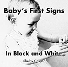 Baby's First Signs: In Black and White