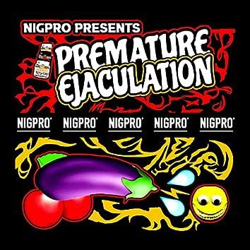 PREMATURE EJACULATION (WIP)