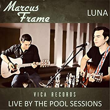 Luna (Live by the Pool Sessions)