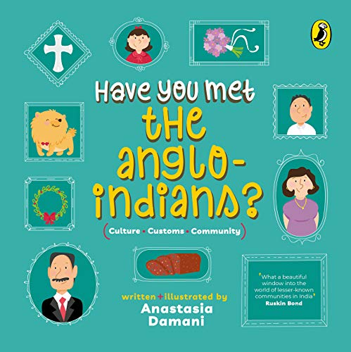 Have You Met the Anglo-Indians? (English Edition)