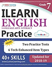 ILEARN Test Prep: Grade 7 English Language Arts Literacy (ELA) Practice Workbook and Full-length Online Assessments: Indiana Learning Evaluation Assessment Readiness Network Study Guide