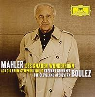 Mahler: Des Knaben Wunderhorn- (12) Lieder selections / Symphony No.10- Adagio by Magdalena Kozen? (2010-10-05)