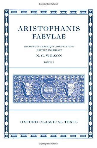 Aristophanis Fabulae I (Oxford Classical Texts)