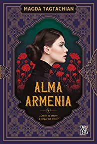 Alma armenia par Magda Tagtachian