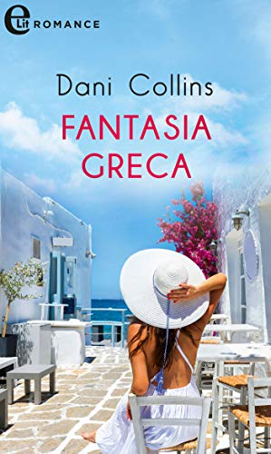 Fantasia greca (eLit) (Makricosta Dynasty Vol. 4) di [Dani Collins]